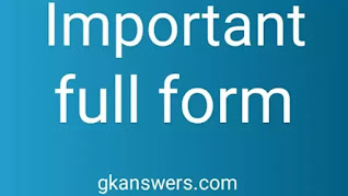 Important full forms of gk