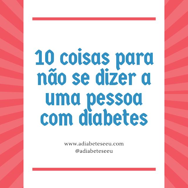 não dizer, diabetes, cura, sintomas, cuidados
