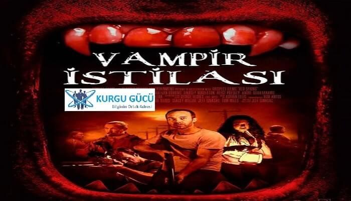 Vampir İstilası Filmi Konusu, Oyuncuları, İncelemesi - Kurgu Gücü