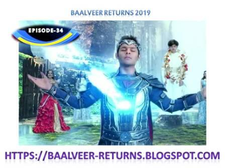 BAAL VEER RETURNS EPISODE 34-25 OCTOBER 2019