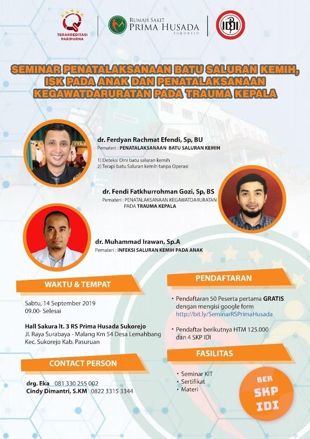 Seminar penatalaksanaan infeksi batu kemih dan penatalaksanaan kegawatdaruratan trauma kepala  4 SKP IDI    📆 Sabtu 14 September 2019
