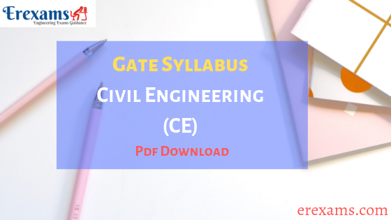 Gate Syllabus for Civil Engineering (CE) Branch Pdf Download