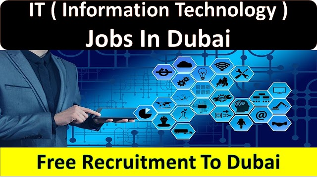 IT Jobs In Dubai & UAE With Good Salary | Jobs In Dubai |