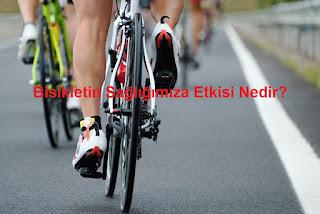 Bisikletin Sağlığımıza Etkisi Nedir?