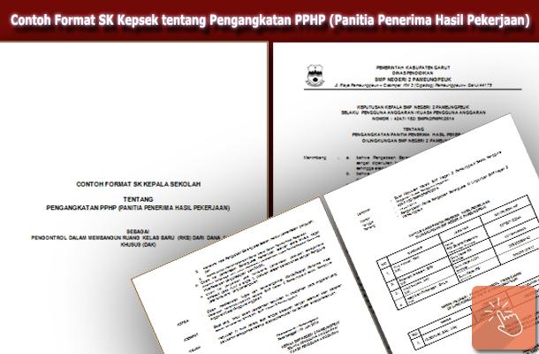Contoh Format SK Kepsek tentang Pengangkatan PPHP (Panitia Penerima Hasil Pekerjaan) RKB
