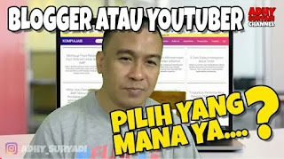 Kompi ajaib, pilih blogger atau youtuber