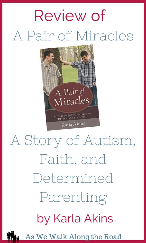 Review of A Pair of Miracles, a memoir of life with two autistic children