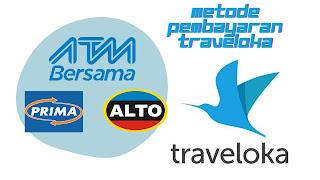 metode pembayaran traveloka via atm