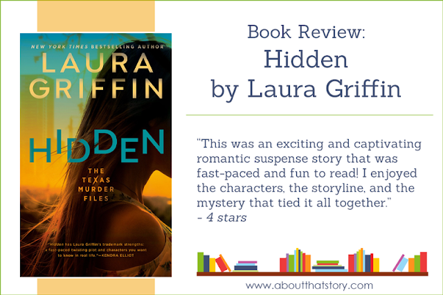 Book Review: Hidden by Laura Griffin | About That Story