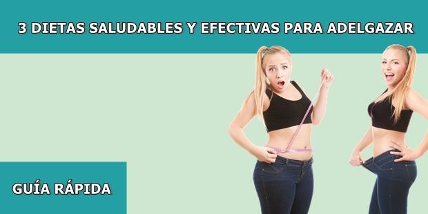 Dietas saludables y efectivas para adelgazar rapido