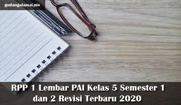 RPP 1 Lembar PAI Kelas 5 Semester 1 dan 2 Revisi Terbaru 2020