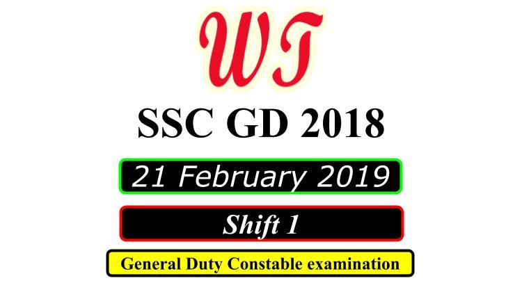 SSC GD 21 February 2019 Shift 1 PDF Download Free