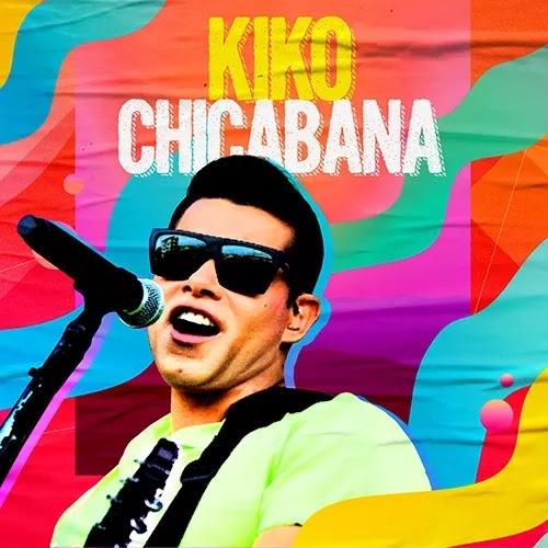 Kiko Chicabana - Promocional de Carnaval - 2020