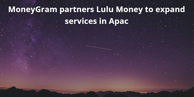 Ripple backed MoneyGram partners Lulu Money to expand services in APAC