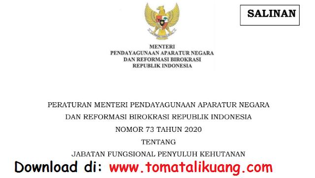 permenpan rb nomor 73 tahun 2020 tentang jabatan fungsional penyuluh kehutanan pdf tomatalikuang.com