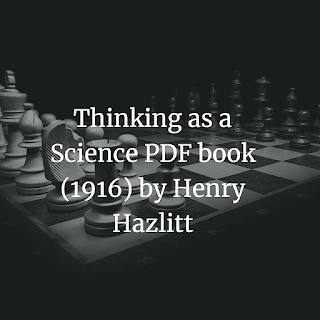 Thinking as a Science PDF book