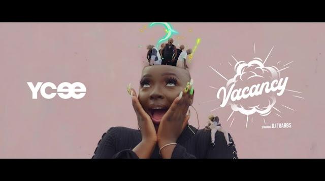 Ycee – Vacancy [VIDEO]