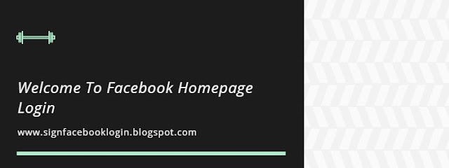 Welcome To Facebook Homepage Login