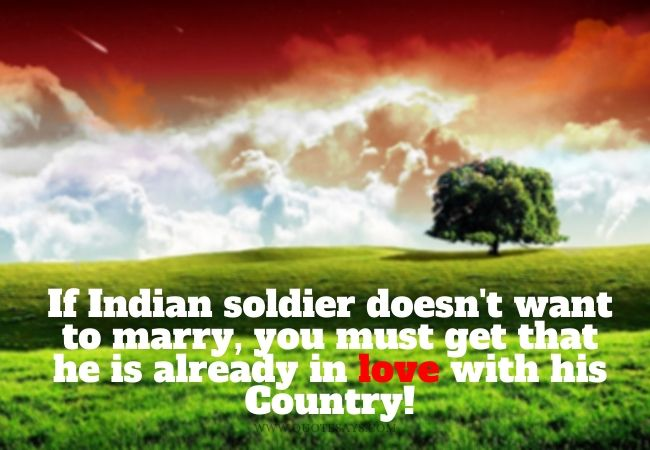 Indian Army Quotes, Emotional Indian Army Quotes, Respect Indian Army Quotes