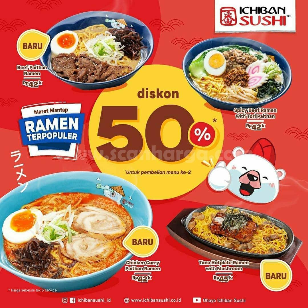 ICHIBAN SUSHI Promo RAMEN BARU! DISKON hingga 50%