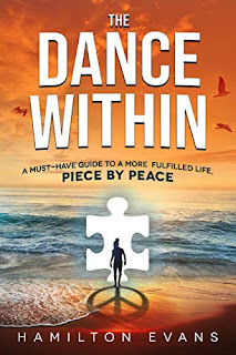 The Dance Within - A must-have guide to a more fulfilled life book promotion sites Hamilton Evans