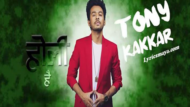 Holi Hai (Title) Song Lyrics - Tony Kakkar