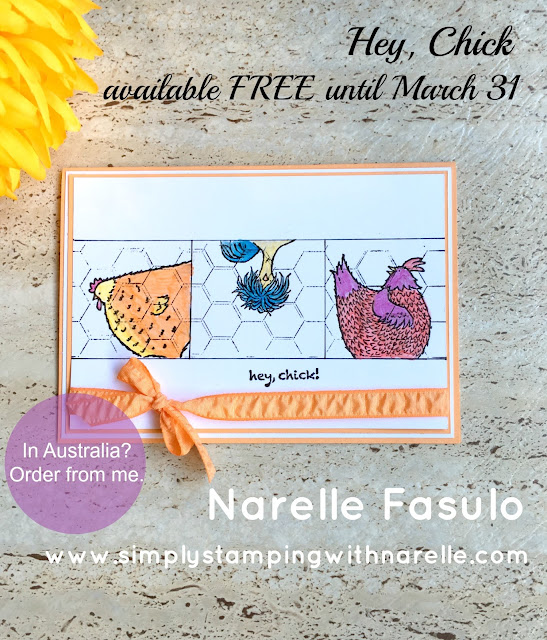 Hey, Chick - FREE until March 31 - Sale-A-Bration - Simply Stamping with Narelle - order here - https://www3.stampinup.com/ecweb/default.aspx?dbwsdemoid=4008228