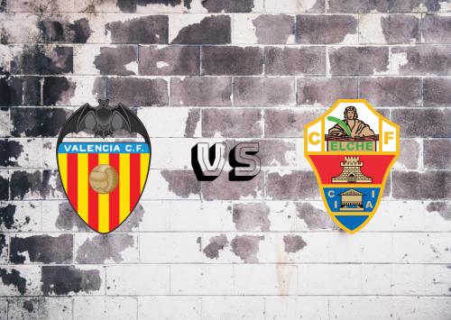 Valencia vs Elche  Resumen