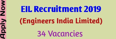EIL Recruitment 2019 For Engineers 34 Vacancies Job In Assam Govt Job Of Assam