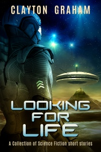 Looking for Life (Clayton Graham)