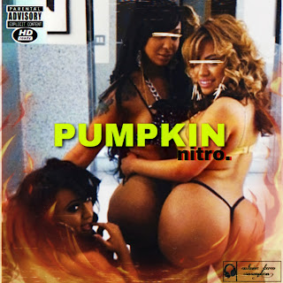 Nitro - Pumpkin free mp3 download and stream