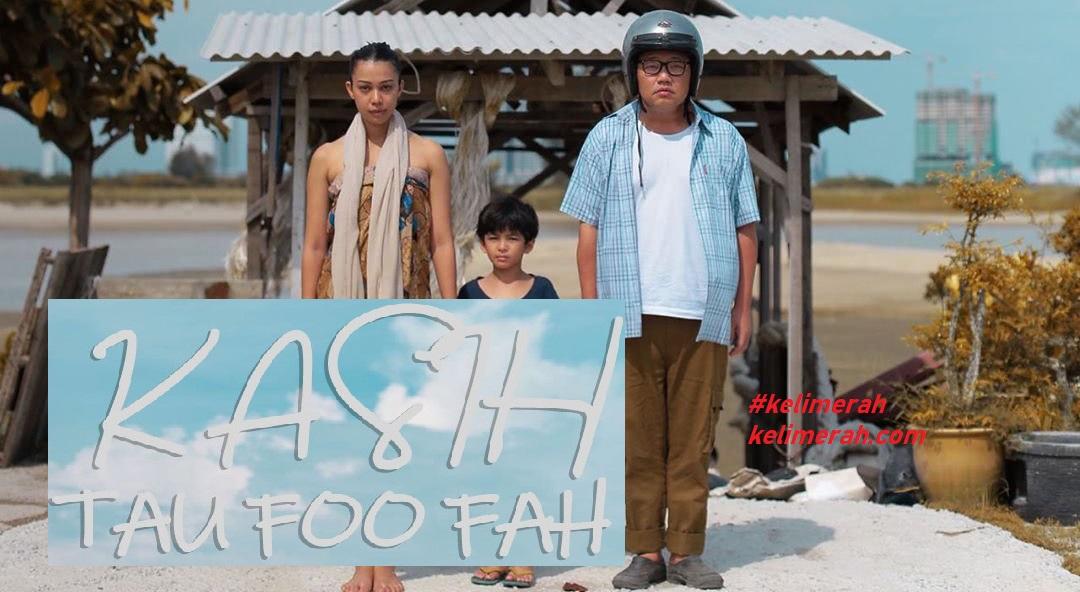 Kasih Tau Foo Fah Lakonan Michael Ang, Sharifah Sakinah