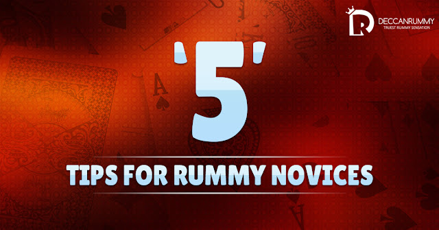 5 tips for Rummy Novices