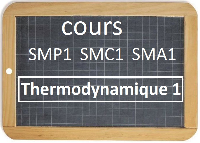 Cours de Thermodynamique 1 SMP1 SMC1 SMA1 S1 PDF