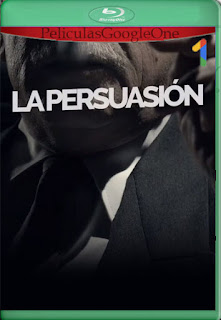 La persuasión Temporada 1 (2019) [720p Web-DL] [Latino] [LaPipiotaHD]