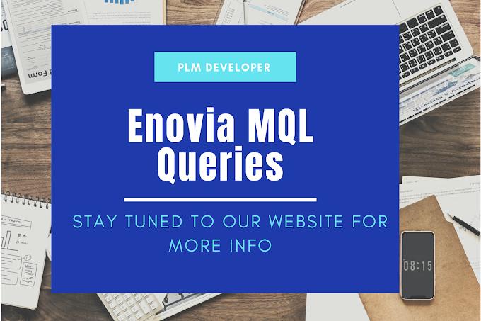 Enovia MQL Commands On Expand Bus | MQL Queries
