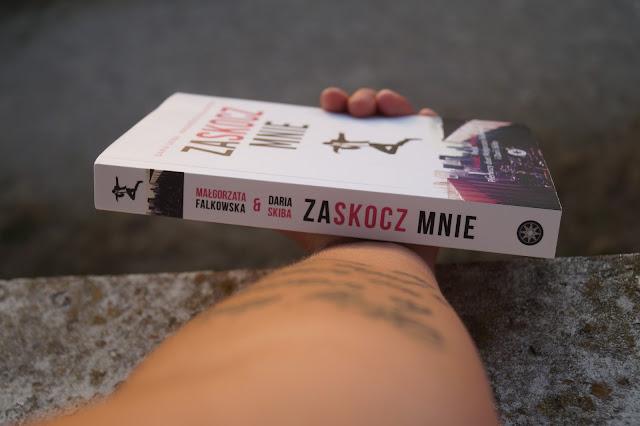 """""""Zaskocz mnie"""" Daria Skiba Małgorzata Falkowska"""