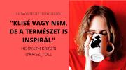 """""""Klisé vagy nem, de a természet is inspirál"""" - interjú Horváth Krisztivel I Instaköltészet testközelből"""