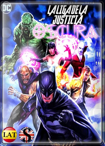 La Liga de la Justicia Oscura (2017) HD 720P LATINO/INGLES