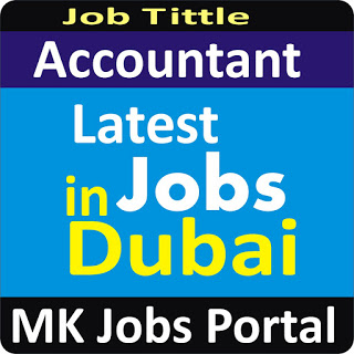 Accounting Software Jobs Vacancies In UAE Dubai For Male And Female With Salary For Fresher 2020 With Accommodation Provided | Mk Jobs Portal Uae Dubai 2020