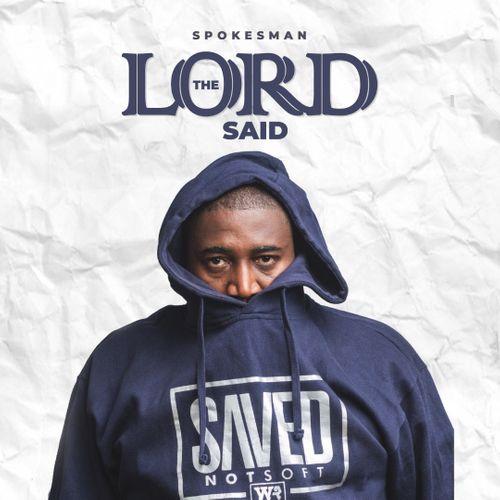 Music: Spokesman - The Lord Said