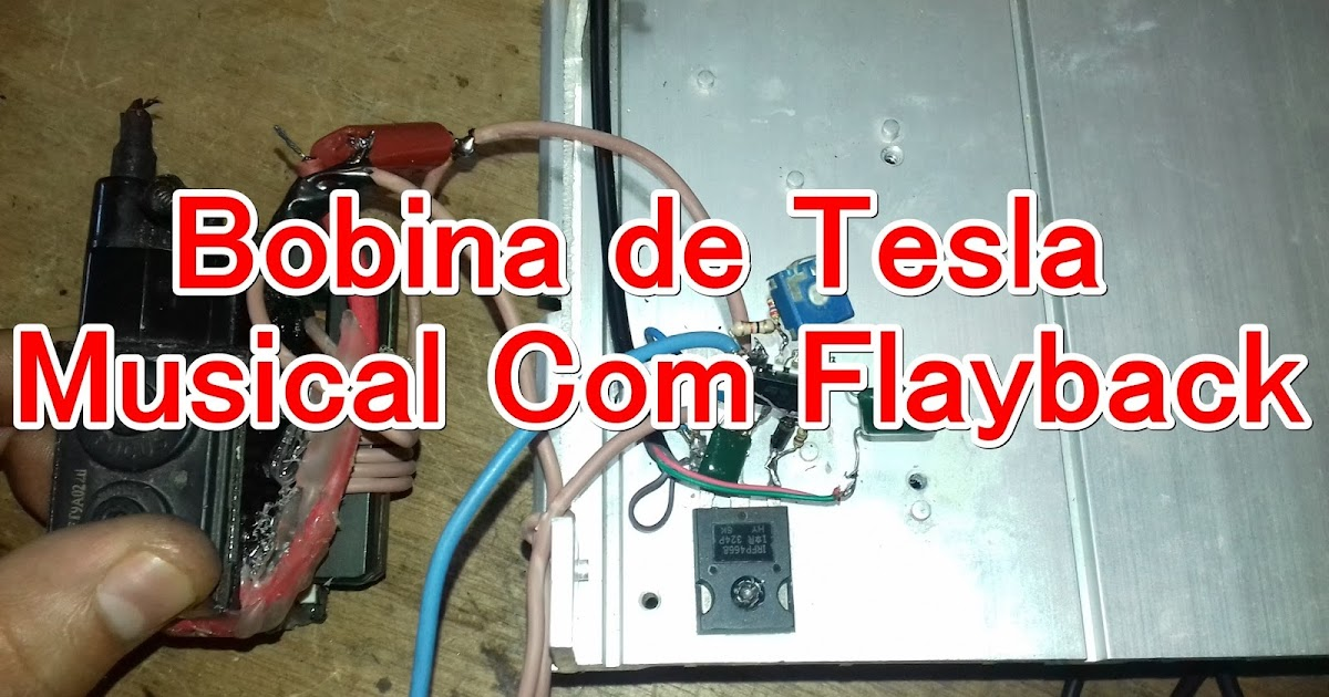 Circuito Bobina De Tesla : Como fazer bobina de tesla musical curso eletronica