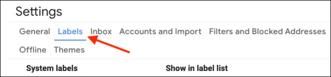 انتقل إلى قسم التصنيفات في إعدادات Gmail