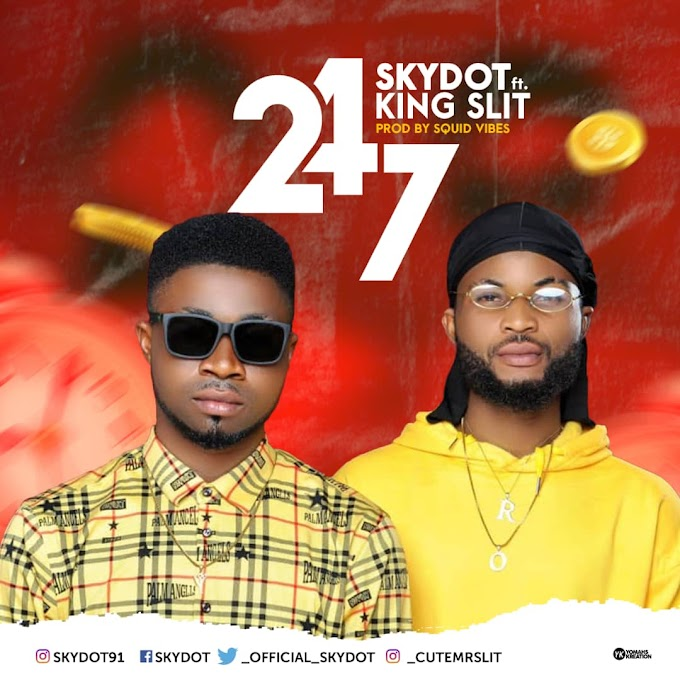 Music: Skydot Ft. King Slit - 247