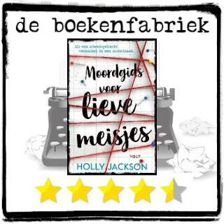 Een recensie door De boekenfabriek van Moordgids voor lieve meisjes geschreven door Holly Jackson en uitgegeven door Volt.