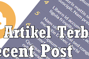 √ Tutorial Memasang Widget Recent Post / Artikel Terbaru Pada Blogspot