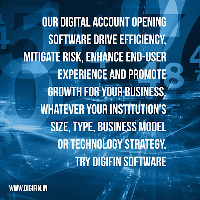 Digifin:-Digital Account Opening, the benefits of using a mobile device to streamline new account opening are even beginning to reach the branch network.