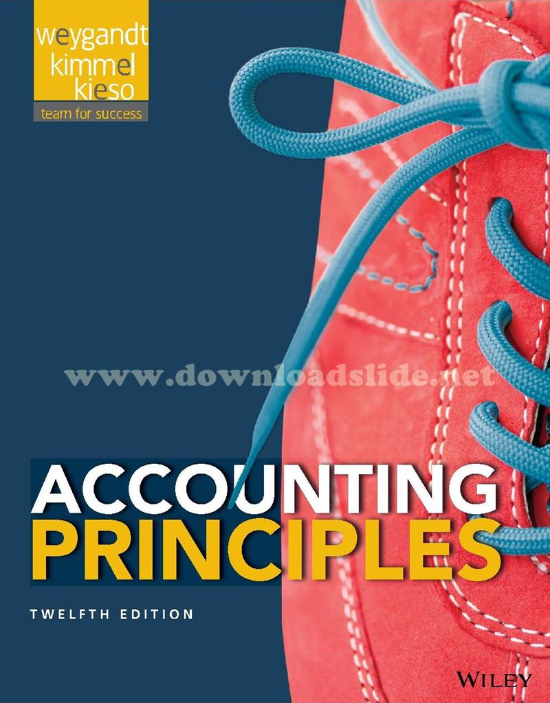 Download Slide Accounting Principles 12th Edition by Kieso, Weygandt &  Kimmel