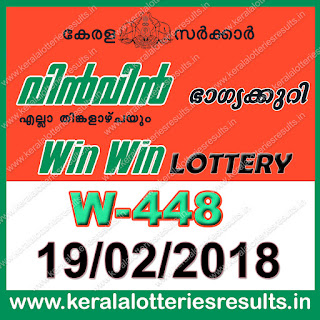 Keralalotteriesresults.in, Win Win Today Result : 19-2-2018 Win Win Lottery W-448, kerala lottery result 19-02-2018, win win lottery results, kerala lottery result today win win, win win lottery result, kerala lottery result win win today, kerala lottery win win today result, win win kerala lottery result, win win lottery W 448 results 19-2-2018, win win lottery w-448, live win win lottery W-448, 19.2.2018, win win lottery, kerala lottery today result win win, win win lottery (W-448) 19/02/2018, today win win lottery result, win win lottery today result 19-2-2018, win win lottery results today 19 2 2018, kerala lottery result 19.02.2018 win-win lottery w 448, win win lottery, win win lottery today result, win win lottery result yesterday, winwin lottery w-448, win win lottery 19.2.2018 today kerala lottery result win win, kerala lottery results today win win, win win lottery today, today lottery result win win, win win lottery result today, kerala lottery result live, kerala lottery bumper result, kerala lottery result yesterday, kerala lottery result today, kerala online lottery results, kerala lottery draw, kerala lottery results, kerala state lottery today, kerala lottare, kerala lottery result, lottery today, kerala lottery today draw result, kerala lottery online purchase, kerala lottery online buy, buy kerala lottery online, kerala lottery tomorrow prediction lucky winning guessing number, kerala lottery, kl result,  yesterday lottery results, lotteries results, keralalotteries, kerala lottery, keralalotteryresult, kerala lottery result, kerala lottery result live, kerala lottery today, kerala lottery result today, kerala lottery results today, today kerala lottery result