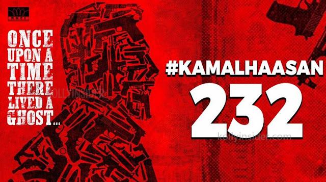 Kamal - Lokesh Kanagaraj's KamalHaasan232